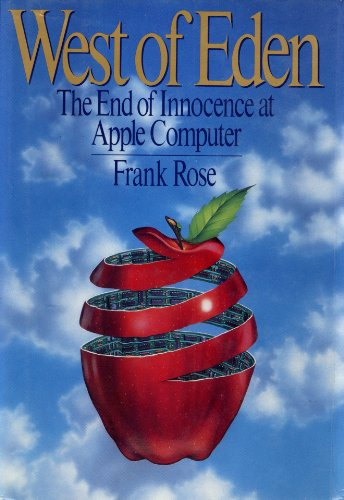 9780670812783: West of Eden: The End of Innocence at Apple Computer