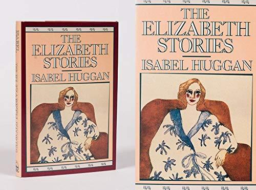 9780670813032: The Elizabeth Stories