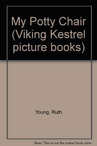 9780670813070: My Potty Chair (Viking Kestrel picture books)