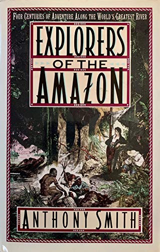 Explorers of the Amazon 9780670813100 At present, Anthony Smith is fitting up a home-made steamboat, in which he will spend the better part of the next two years investigating the Amazon, the  world's largest river and holder of the most superlatives . He concentrates in this, the first of two books, on the most illustrious of the Amazon's explorers, beginning with Cabral, the Portugese explorer credited with having discovered Brazil in 1500, and ending with the last major expedition 392 years later. In that time the world has changed dramatically (the time-span roughly parallels that between Styvesant's arrival in Manhattan and the present day) although the Amazon will appear almost the same to the modern adventurer as it seemed to the first men that set eyes, or sail, upon it.
