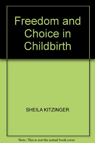 9780670813155: Freedom and Choice in Childbirth