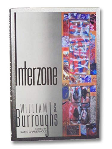 INTERZONE: Burroughs, William S.