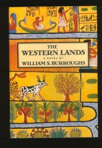 The Western Lands: Burroughs, William S.