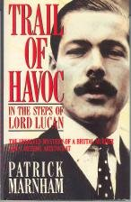 9780670813919: Trail of Havoc: In the Steps of Lord Lucan
