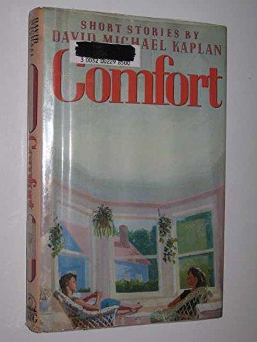 Comfort: David Michael Kaplan