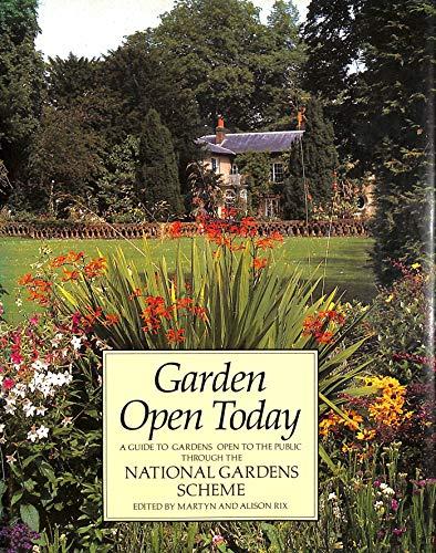 9780670814022: Garden Open Today: The National Gardens Scheme Jubilee Edition