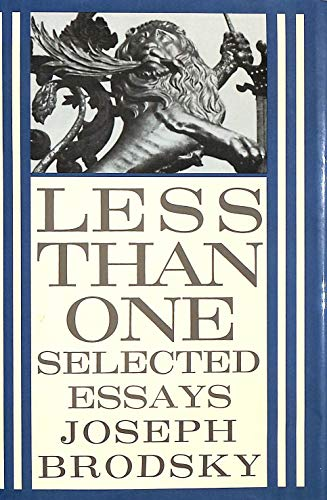 9780670814053: Less Than One: Selected Essays