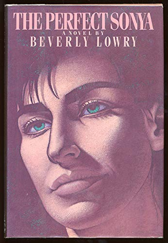 The Perfect Sonya: Lowry, Beverly