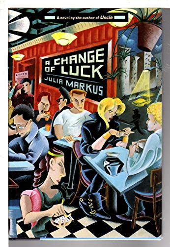 A Change of Luck: Markus, Julia