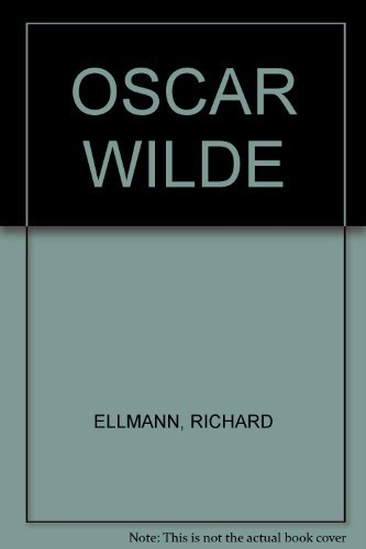 9780670814206: OSCAR WILDE [Hardcover] by ELLMANN, RICHARD