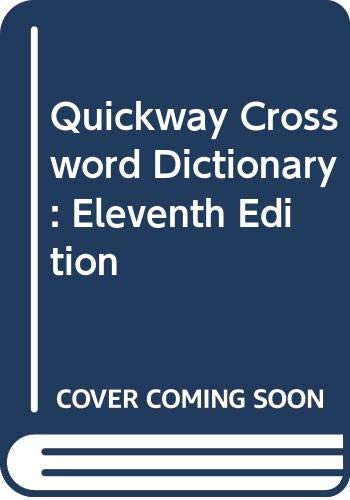 9780670814367: Quickway Crossword Dictionary: Eleventh Edition