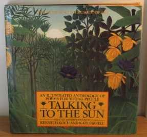 9780670814503: Talking To The Sun: An Illustrated Anthology Of Poems For Young People