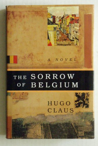 9780670814565: The Sorrow of Belgium