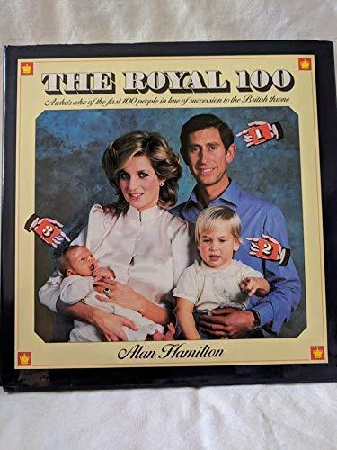 THE ROYAL 100; A Who's Who of: ALAN HAMILTON