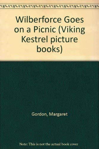 9780670814688: Wilberforce Goes on a Picnic (Viking Kestrel picture books)