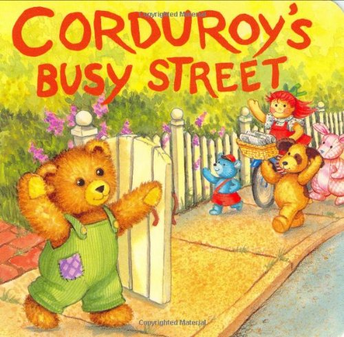 9780670814961: Corduroy's Busy Street