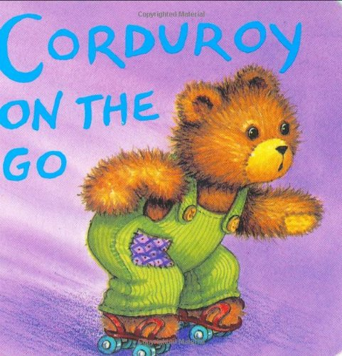 9780670814978: Corduroy on the Go