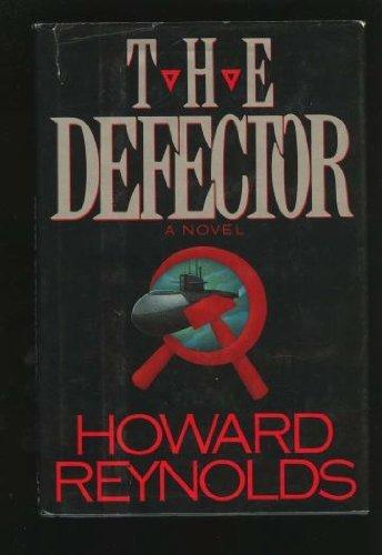 The Defector: Reynolds, Howard