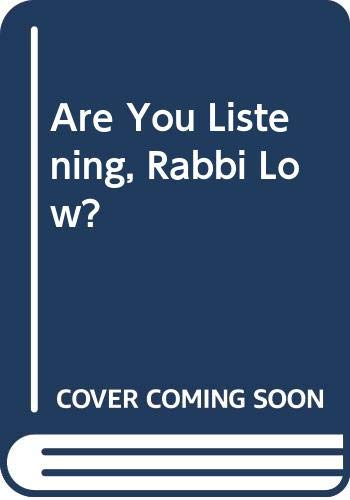 9780670815357: Are You Listening, Rabbi Low?