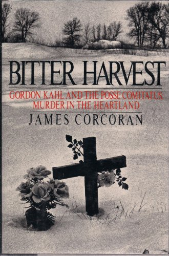 9780670815616: Bitter Harvest: Gordon Kahl and the Rise of the Posse Comitatus in the Heartland
