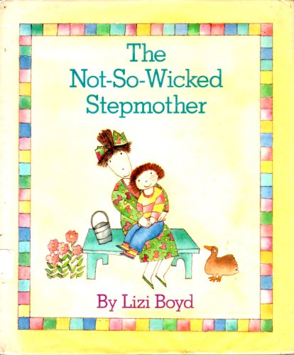 The Not-So-Wicked Stepmother: Lizi Boyd