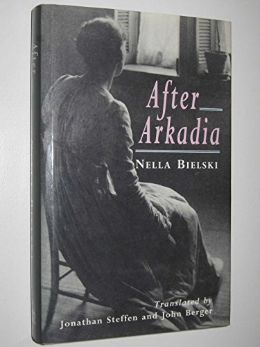 After Arkadia : Wickerwork Tram and Barber's Hand: Bielski, Nella