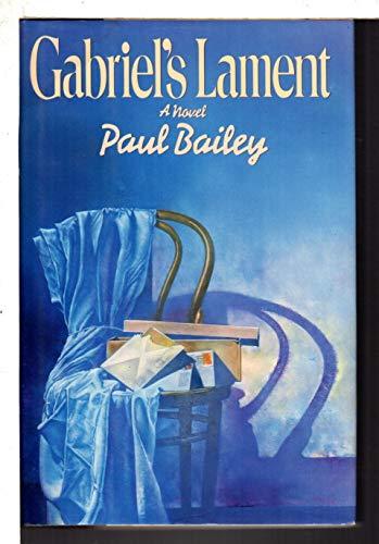 9780670816569: Gabriel's Lament
