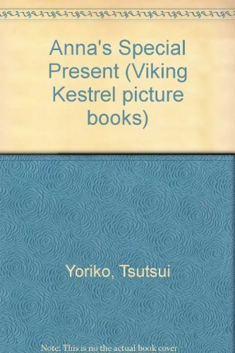 9780670816712: Anna's Special Present (Viking Kestrel picture books)