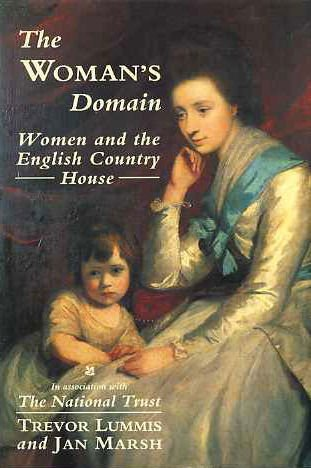 The Woman's Domain: Women and the English Country House