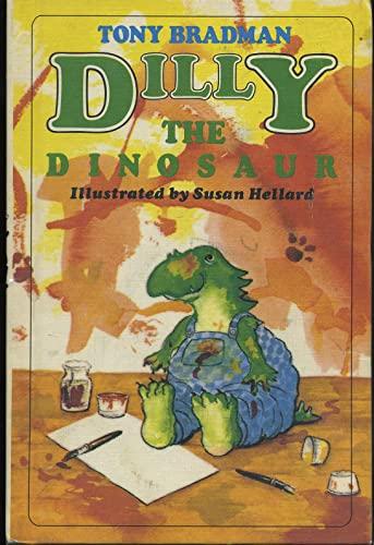 9780670816828: Dilly the Dinosaur