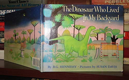 9780670816859: The Dinosaur Who Lived in My Backyard