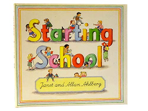 9780670816880: Starting School (Viking Kestrel picture books)