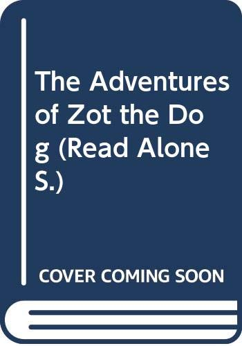 9780670816897: The Adventures of Zot the Dog (Read Alone)