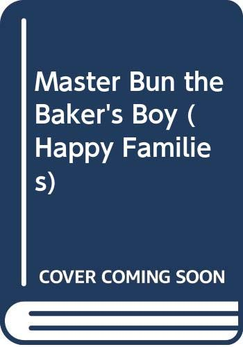 9780670816903: Master Bun the Baker's Boy (Happy families)