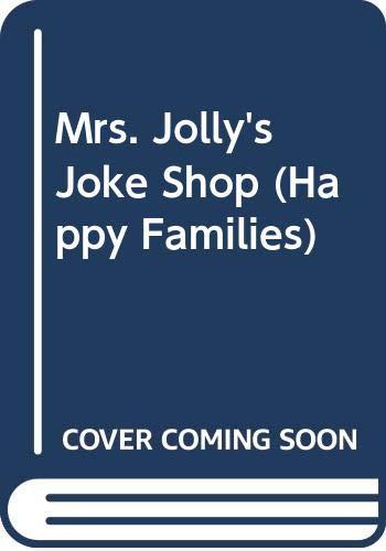 9780670816934: Mrs. Jolly's Joke Shop (Happy Families)