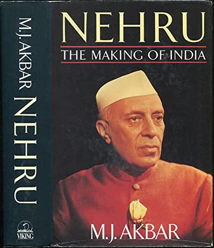 Nehru : The Making of India: Akbar, M. J.