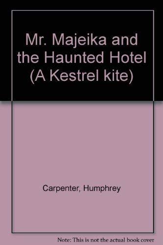 9780670817061: Mr. Majeika and the Haunted Hotel (A Kestrel kite)