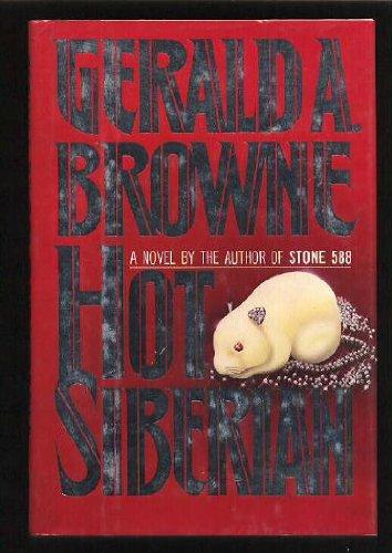 Hot Siberian: Gerald BROWNE
