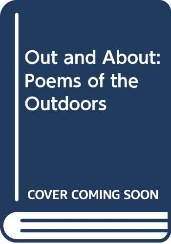 9780670817146: Out and About: Poems of the Outdoors