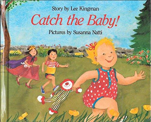 Catch the Baby!: Kingman, Lee