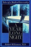 9780670817771: A Year-Long Night: Tales of a Medical Intership
