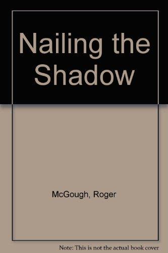 9780670818013: Nailing the Shadow