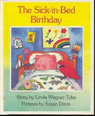 9780670818235: The Sick-in-Bed Birthday (Viking Kestrel picture books)