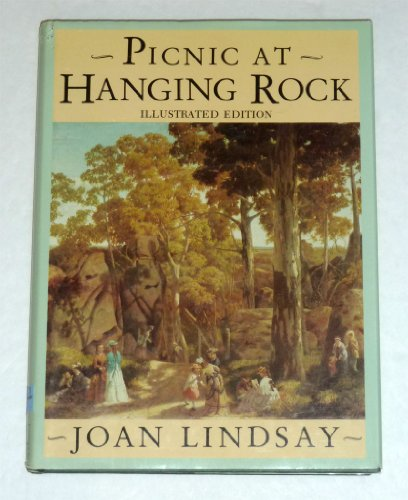 Lindsay Joan : Picnic at Hanging Rock (Pictorial Edn.): Lindsay, Joan Weigall