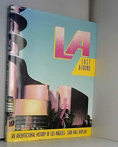 9780670818310: L A Lost and Found: An Architectural History of Los Angeles.