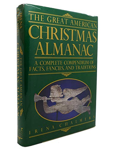 9780670818327: The Great American Christmas Almanac: A Complete Compendium of Facts, Fancies and Traditions