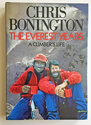 9780670818433: The Everest Years: A Climbers Life
