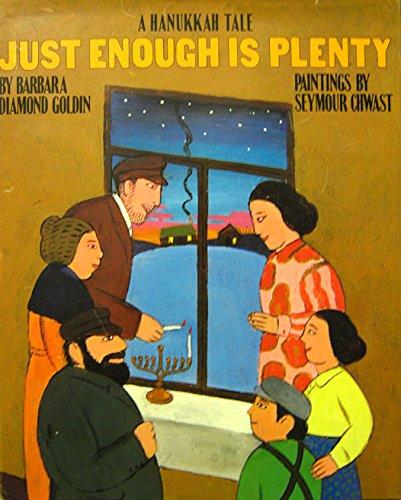 9780670818525: Just Enough Is Plenty: A Hanukkah Tale