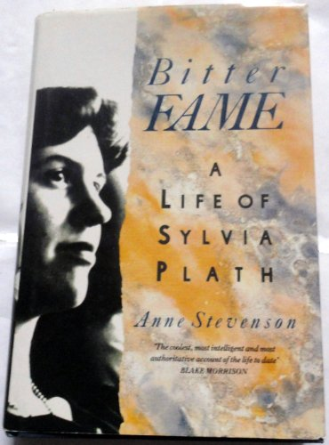 9780670818549: Bitter Fame: Life of Sylvia Plath