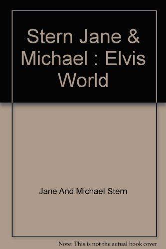9780670818839: Stern Jane & Michael : Elvis World